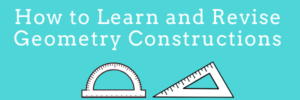 How to Learn and Revise Geometry Constructions?