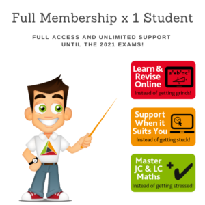 Discounted – Full Membership for 1 student of TheMathsTutor.ie support system 15 June 2021 – Higher Options Stand
